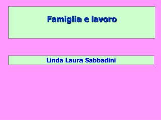 Famiglia e lavoro