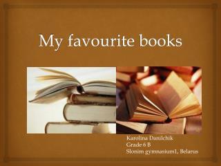 My  favo u rite  books