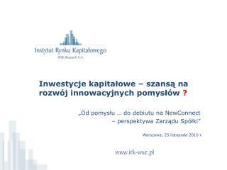 Inwestycje kapitałowe – szansą na rozwój innowacyjnych pomysłów  ?
