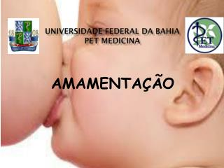 Universidade Federal da Bahia PET MEDICINA