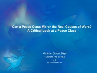 Can a Peace Class Mirror the Real Causes of Wars?  A Critical Look at a Peace Class