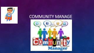 Community Manage