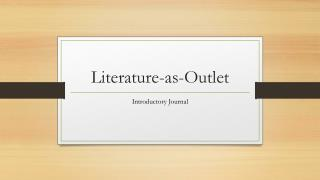 Literature-as-Outlet