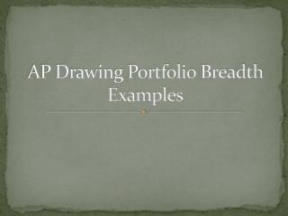 AP Drawing Portfolio  Breadth Examples