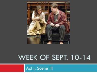 Week of Sept. 10-14