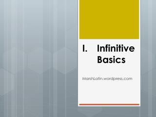 Infinitive Basics