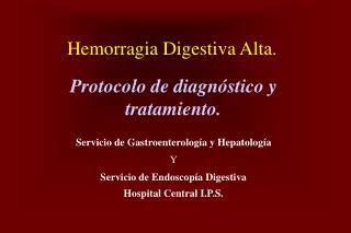 Hemorragia Digestiva Alta.