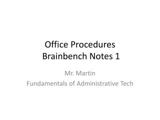 Office  Procedures Brainbench  Notes  1