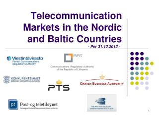 Telecommunication Markets in the Nordic and Baltic Countries