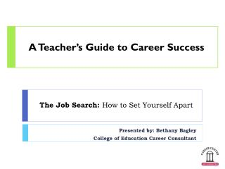 The Job Search:  How  to Set Yourself Apart
