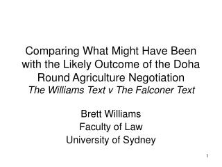 Brett Williams Faculty of Law University of Sydney