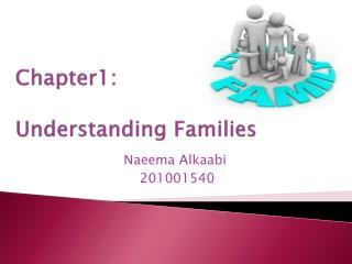 Chapter1: Understanding Families
