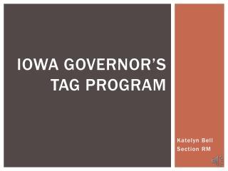 Iowa  Governor's Tag Program