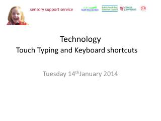 Technology  Touch Typing and Keyboard shortcuts