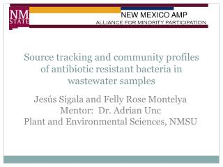 Source tracking and community profiles of antibiotic resistant bacteria in wastewater samples