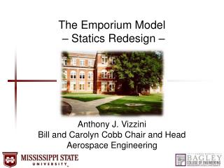 The Emporium Model  – Statics Redesign –