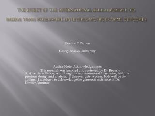 Gordon P. Brown George  Mason University Author Note: Acknowledgements