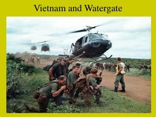 Vietnam and Watergate