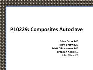 P10229: Composites Autoclave