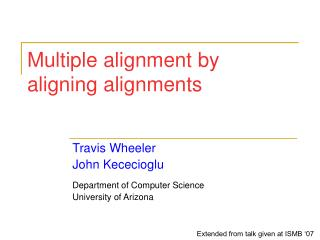 Multiple alignment by aligning alignments
