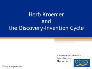 Herb  Kroemer and  the Discovery-Invention  C ycle