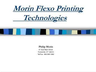 Morin Flexo Printing  Technologies