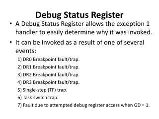 Debug Status Register