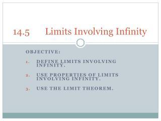 14.5Limits Involving Infinity