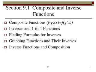 Section 9.1  Composite and Inverse 		      Functions