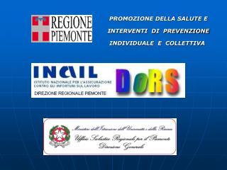 PROMOZIONE DELLA SALUTE E         INTERVENTI  DI  PREVENZIONE         INDIVIDUALE  E  COLLETTIVA