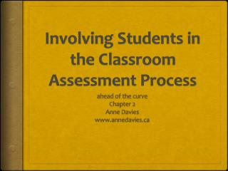 Involving Students in the Classroom Assessment Process
