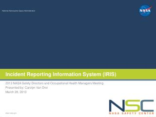 Incident Reporting Information System (IRIS)
