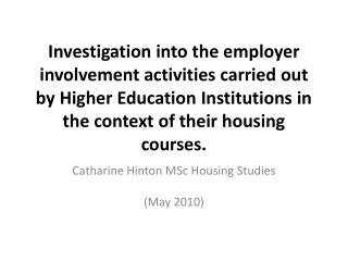 Catharine Hinton  MSc Housing Studies (May 2010)