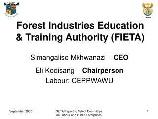 Forest Industries Education  Training Authority FIETA