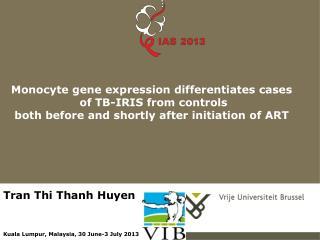 Tran Thi Thanh Huyen Kuala Lumpur, Malaysia, 30 June-3 July 2013