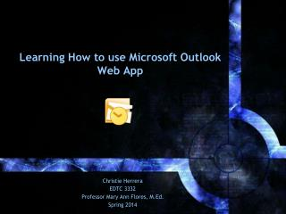 Learning How to use Microsoft Outlook Web App