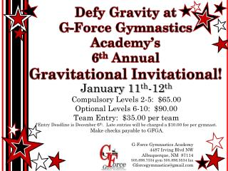 January  11 th -12 th Compulsory Levels  2-5:   $65.00 Optional Levels  6-10 :  $90.00