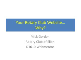Your Rotary Club Website… Why?
