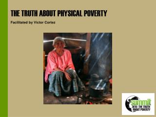THE TRUTH ABOUT PHYSICAL POVERTY