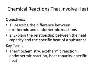 Chemical Reactions That Involve Heat