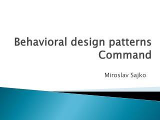 Behavioral design patterns Command