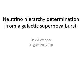 Neutrino hierarchy determination from a galactic supernova burst