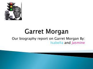 Garret Morgan