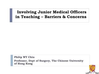 Involving Junior Medical Officers in Teaching – Barriers & Concerns