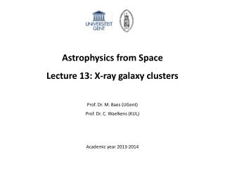 Astrophysics from Space Lecture 13:  X-ray galaxy clusters