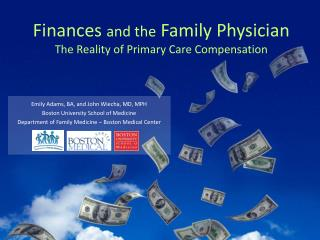 Finances and the Family Physician The Reality of Primary Care Compensation