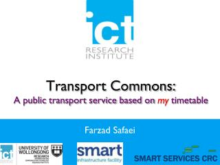 Transport Commons: A public transport service based on  my  timetable