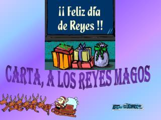 CARTA, A LOS REYES MAGOS
