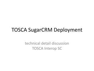 TOSCA SugarCRM Deployment