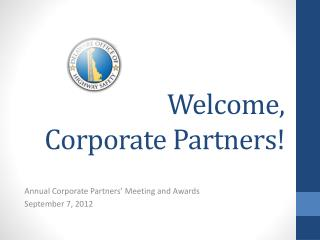 Welcome , Corporate Partners!